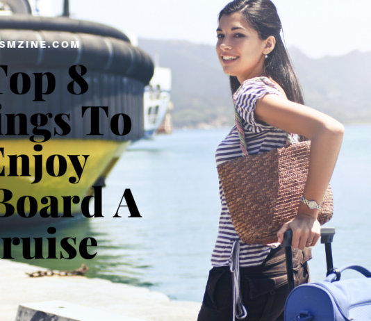 Top 8 Things To Enjoy OnBoard A Cruise